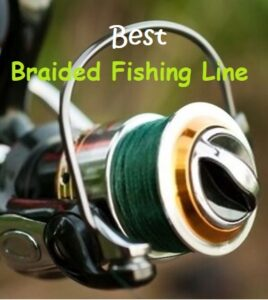 Best Braided Fishing Line Buyer Guide
