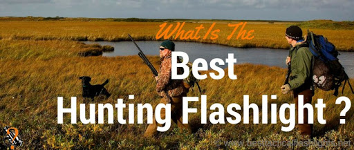 Best Hunting Flashlight Review – Buyer Guide 2021